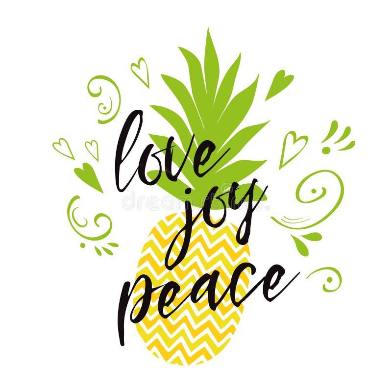 Vektortextförälskelse, glädje, fred dekorerade den nya ananasen, hjärtor Inspirerande sommarcitationstecken, tryck vektor illustrationer