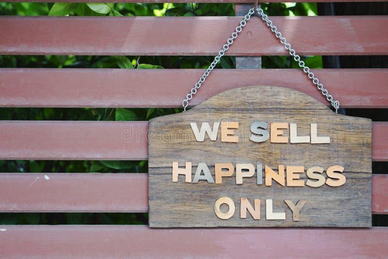 Vendemos la señalización de la felicidad solamente imagen de archivo