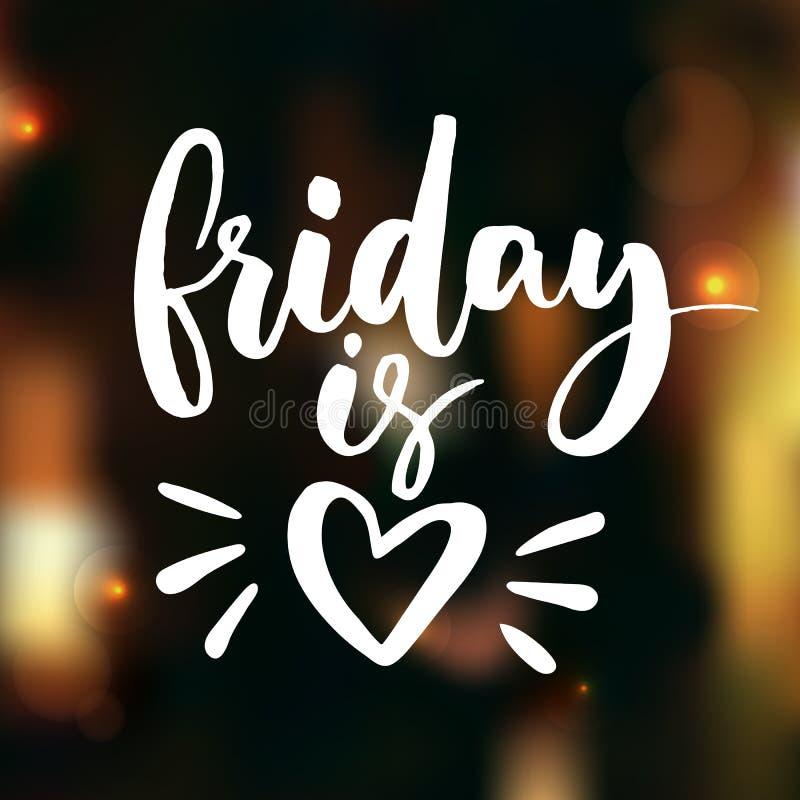 Vendredi est amour Énonciation drôle au sujet de travail, de bureau et de week-end Lettrage blanc de vecteur illustration stock