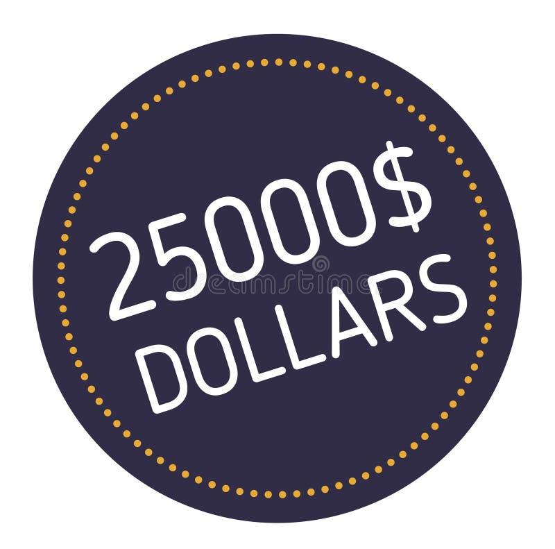 Venticinque mila dollari che annunciano autoadesivo royalty illustrazione gratis