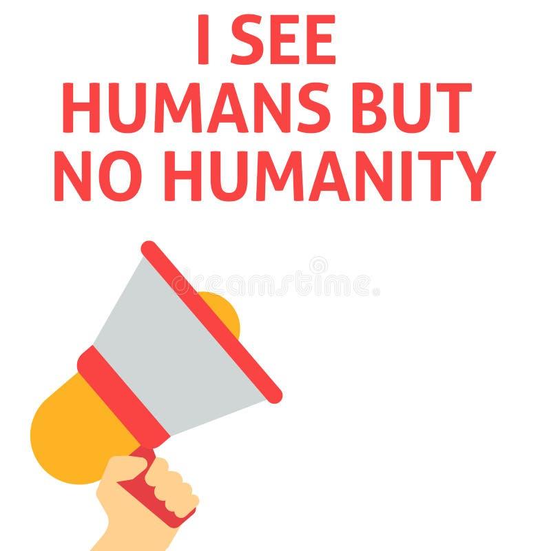VEO SERES HUMANOS PERO NINGÚN aviso de la HUMANIDAD Mano que sostiene el megáfono con la burbuja del discurso libre illustration