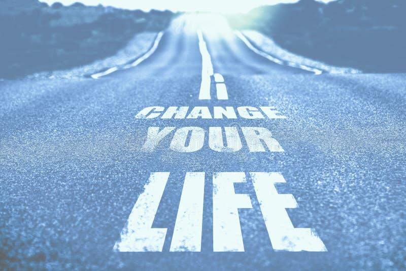 Verander uw die leven op weg wordt geschreven gestemd stock afbeeldingen