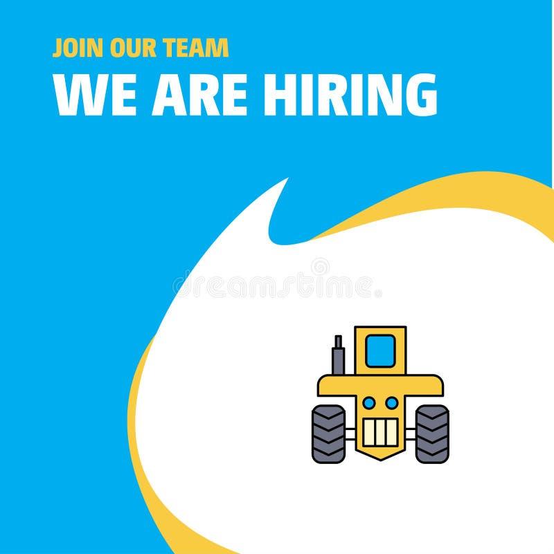 Verbinden Sie unser Team Traktor Busienss Company stellen wir Plakat-Hinweis-Entwurf an Es kann für Leistung der Planungsarbeit n vektor abbildung