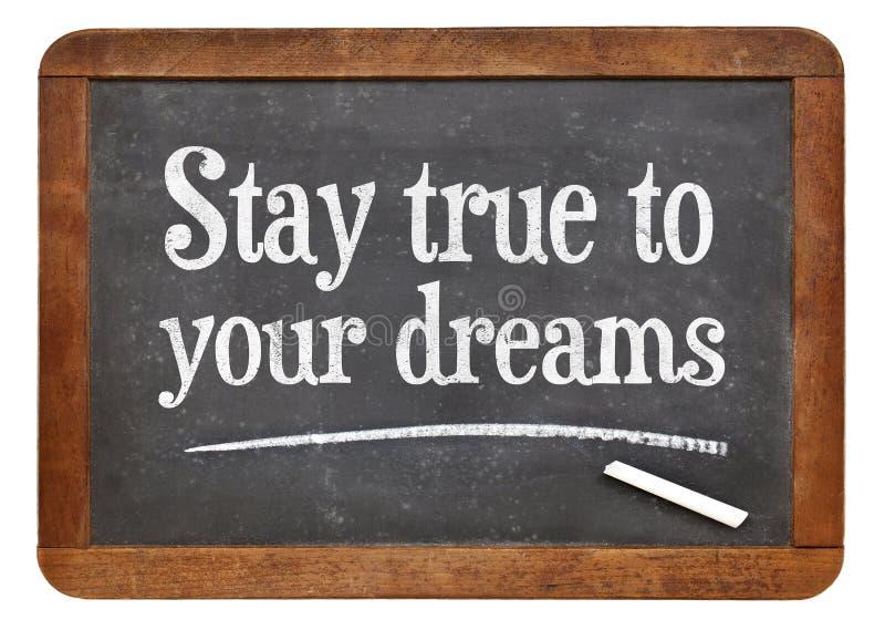 Verblijf waar aan uw dromen royalty-vrije stock foto