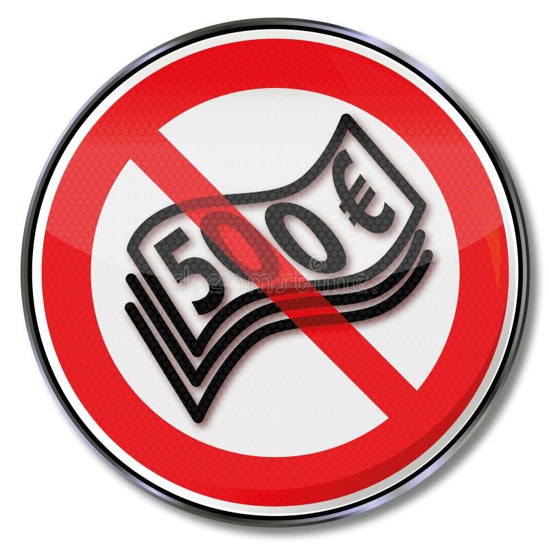 Verbotszeichen für 500 Eurobanknoten stock abbildung