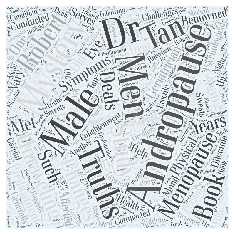Verdad masculina del misterio de la menopausia de Andropause que desenreda el fondo del concepto de la nube de 3 palabras ilustración del vector
