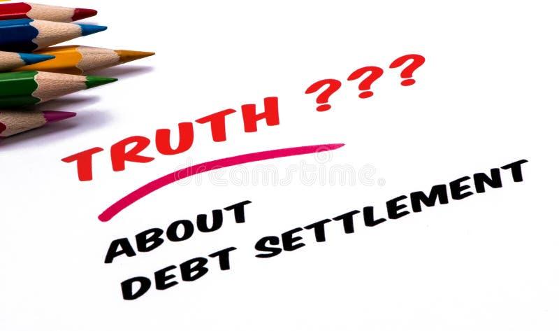 Verdade sobre a liquidação da dívida imagens de stock royalty free