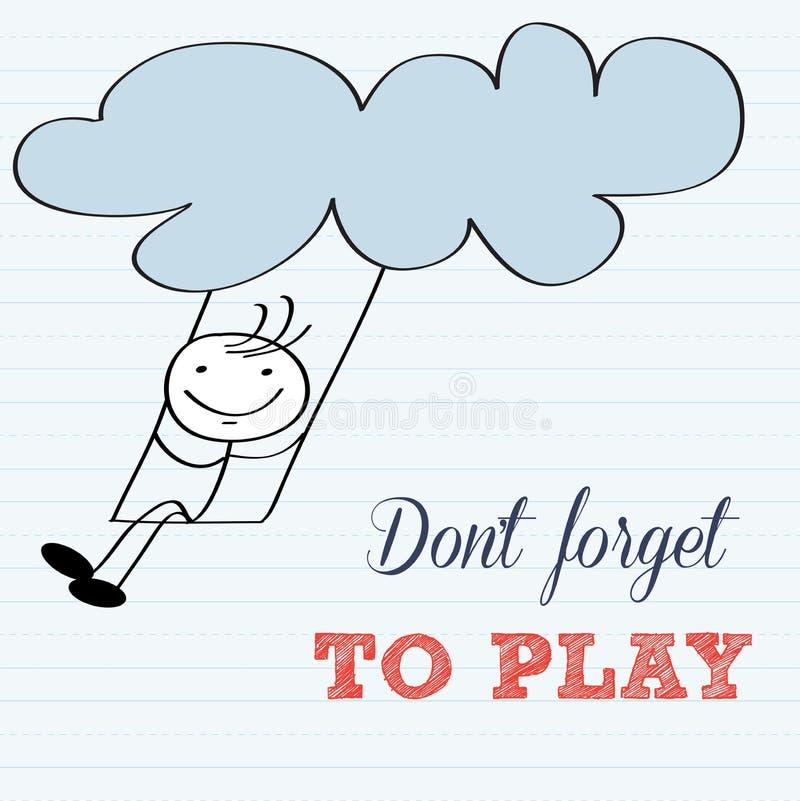 Vergeet niet te spelen! Motievenachtergrond vector illustratie