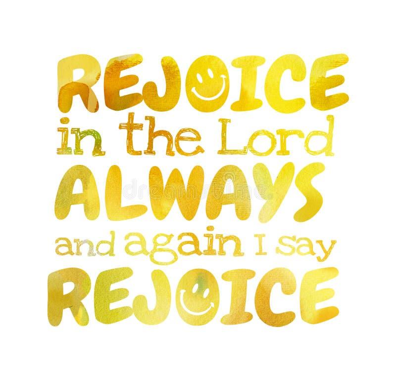Verheug me in Lord Always And dat ik - Affiche verheug gezegd=heb= me stock foto's
