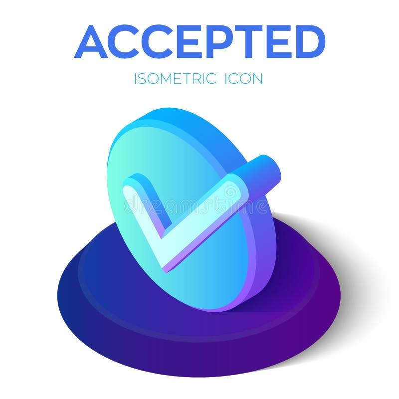 Verific o ícone sinal 3D aceitado isométrico Ícone do tiquetaque Criado para o móbil, Web, decoração, produtos da cópia, aplicaçã ilustração stock