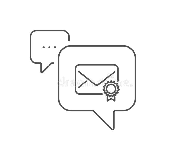Verified Mail line icon. Confirmed Message correspondence sign. Vector. Verified Mail line icon. Chat bubble design. Confirmed Message correspondence sign. E royalty free illustration