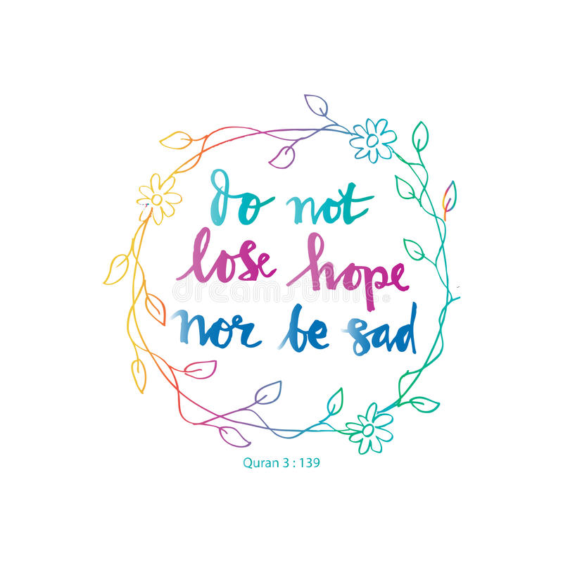Verlieren Sie nicht Hoffnung noch seien Sie traurig lizenzfreie abbildung