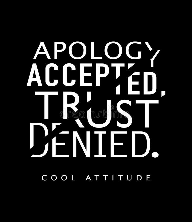 Verontschuldiging toegelaten vertrouwen ontkende t-shirtgrafiek textieldruk vectorontwerp royalty-vrije illustratie