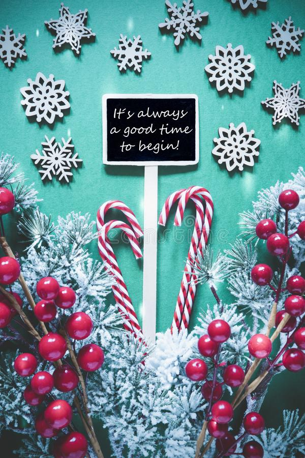 Vertical Black Christmas Sign,Lights, Quote Always Good Time Begin stock images