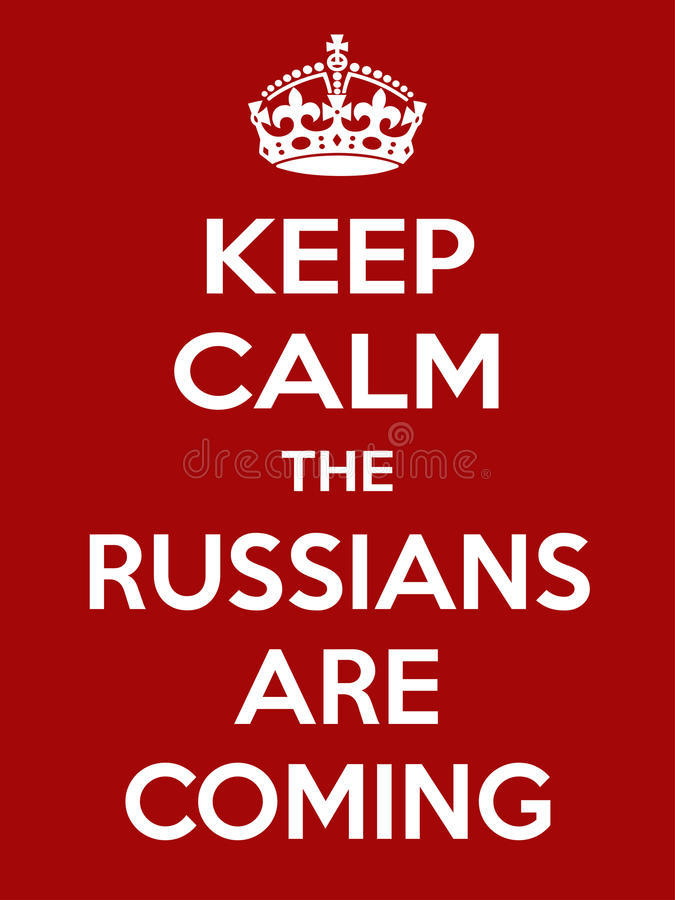 Vertical rectangular red-white motivation the russian are coming poster based in vintage retro style Keep and carry. Keep calm the russian are coming. Vertical stock illustration