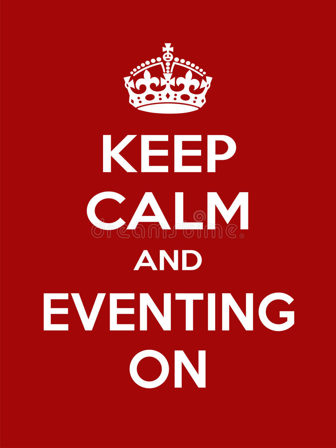 Vertical rectangular red-white motivation sport eventing poster based in vintage retro style Keep and carry on. Keep calm and eventing on. Vertical rectangular stock illustration
