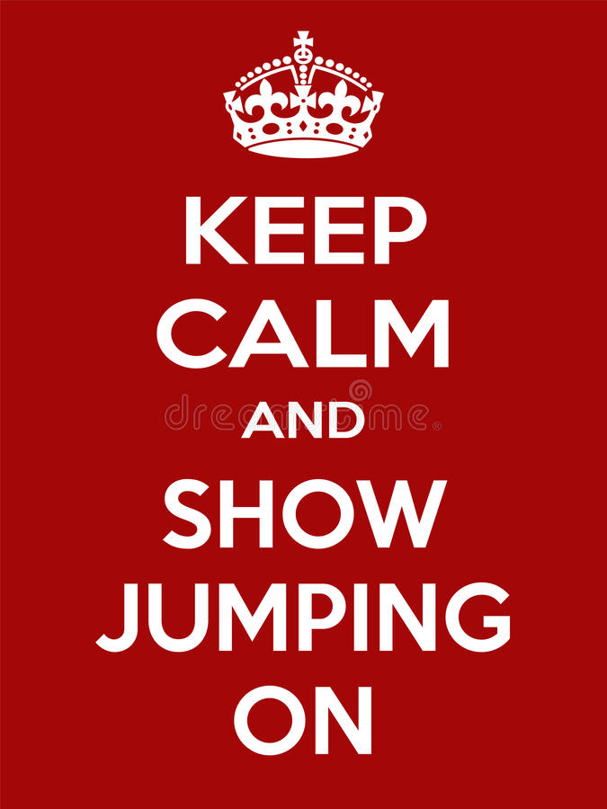 Vertical rectangular red-white motivation sport show jumping poster based in vintage retro style Keep and carry on. Keep calm and show jumping on. Vertical stock illustration