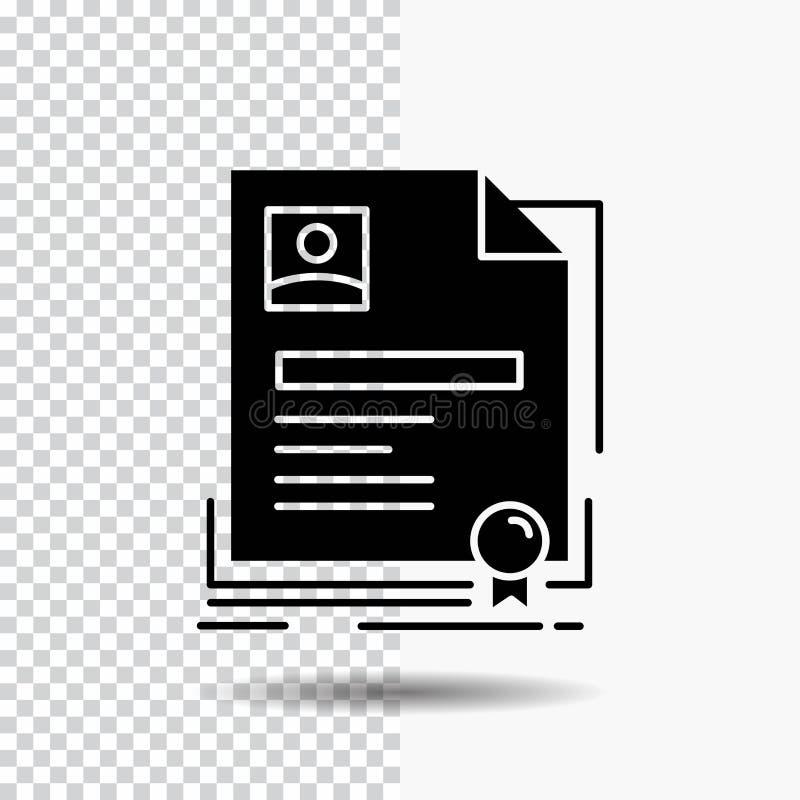 Vertrag, Ausweis, Geschäft, Vereinbarung, Zertifikat Glyph-Ikone auf transparentem Hintergrund Schwarze Ikone vektor abbildung
