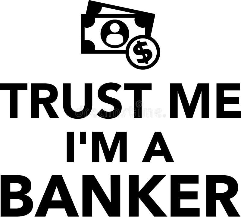 Vertrauen Sie mir i-` m ein Banker Money stock abbildung