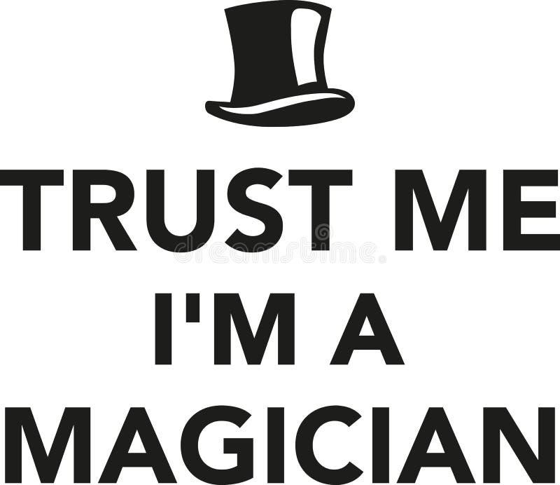 Vertrauen Sie mir i-` m ein Magier vektor abbildung