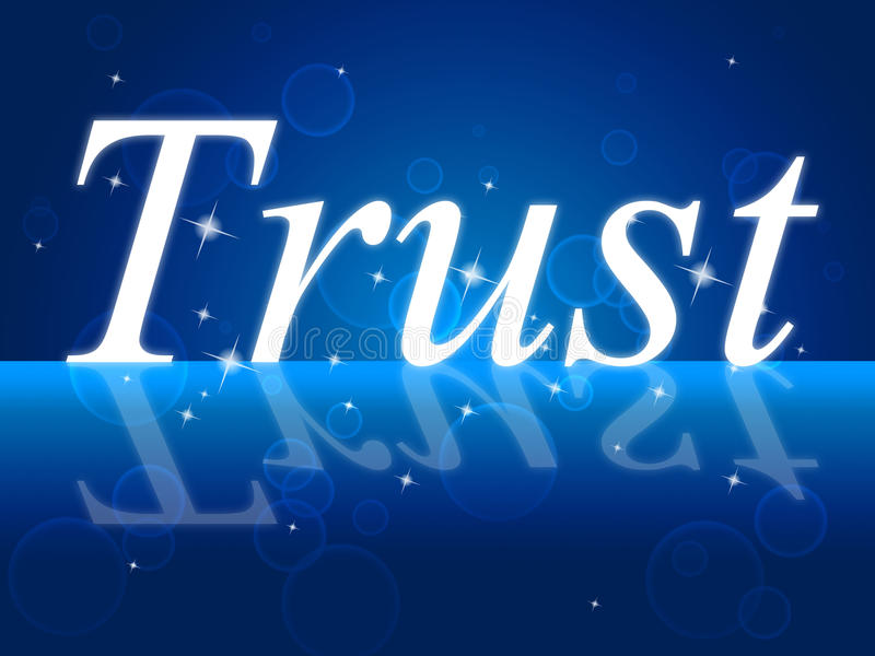 Vertrauens-Glaube zeigt glauben herein und vertrauten an lizenzfreie abbildung