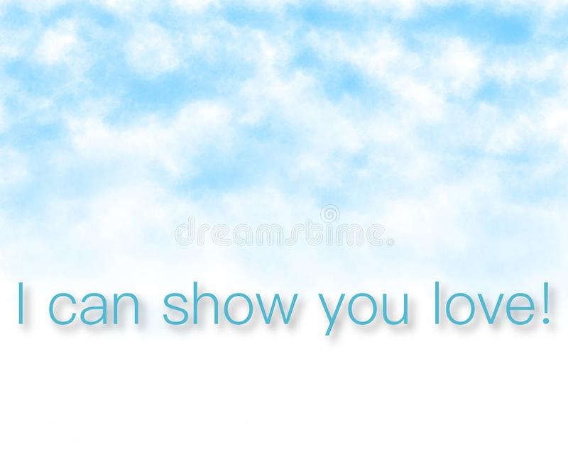 I can show you love -  super quality business picture. Very high quality vector graphics. On this picture you can see motivational slogan an illustration of good stock photo
