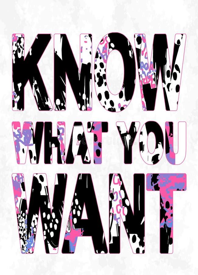 'vet vad du önskar 'typografi, t-skjortan trycket royaltyfri illustrationer