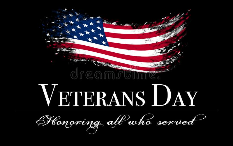 Veterans day cover with flag on black background. Veterans day background with flag and text: Honoring all who served royalty free stock images