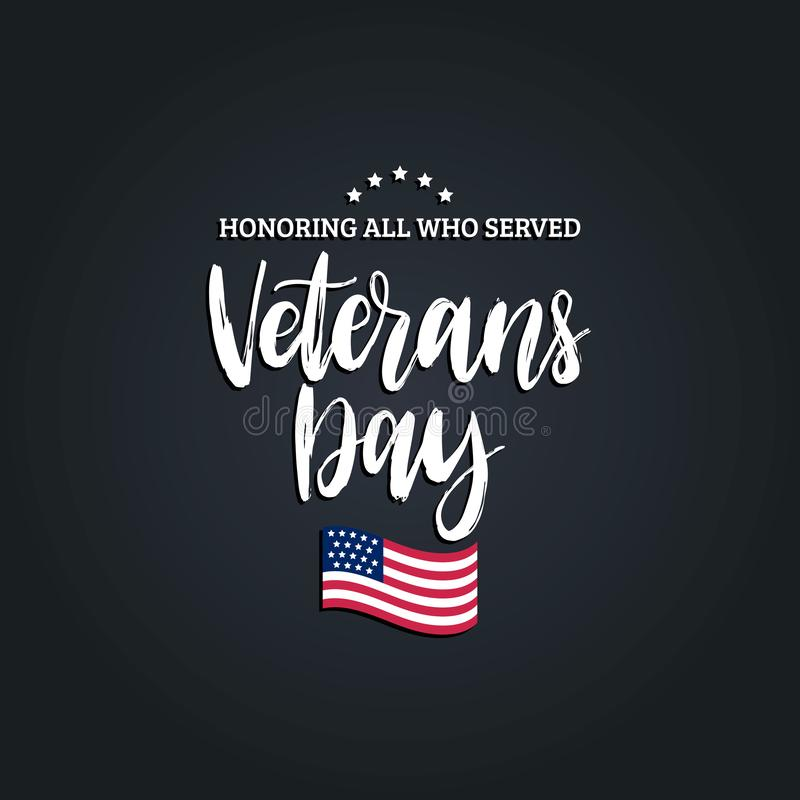 Veterans Day, hand lettering with USA flag illustration. November 11 holiday background. royalty free illustration