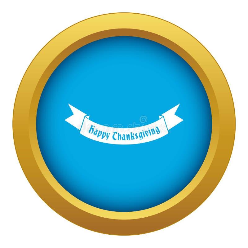 Vetor azul do ícone feliz da fita do dia da ação de graças isolado ilustração stock