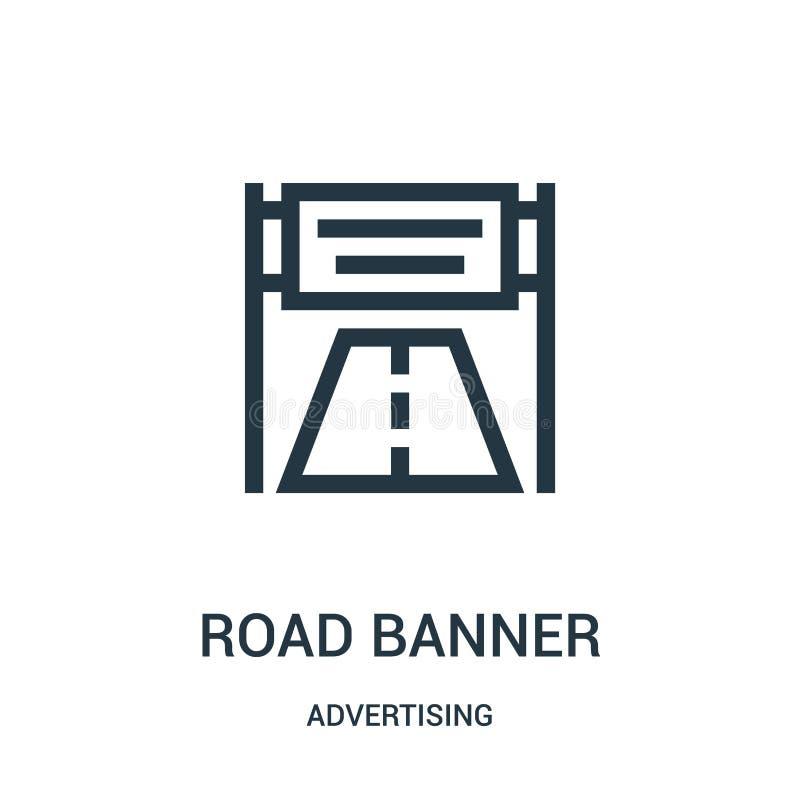 vetor do ícone da bandeira da estrada de anunciar a coleção Linha fina ilustração do vetor do ícone do esboço da bandeira da estr ilustração stock
