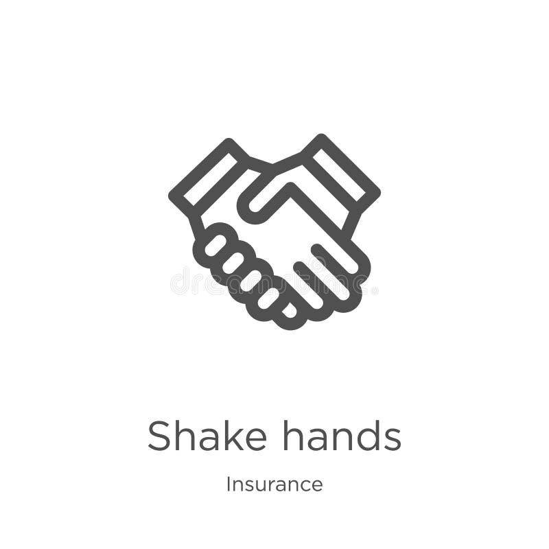 vetor do ícone das mãos da agitação da coleção do seguro Linha fina ilustração do vetor do ícone do esboço das mãos da agitação E ilustração do vetor