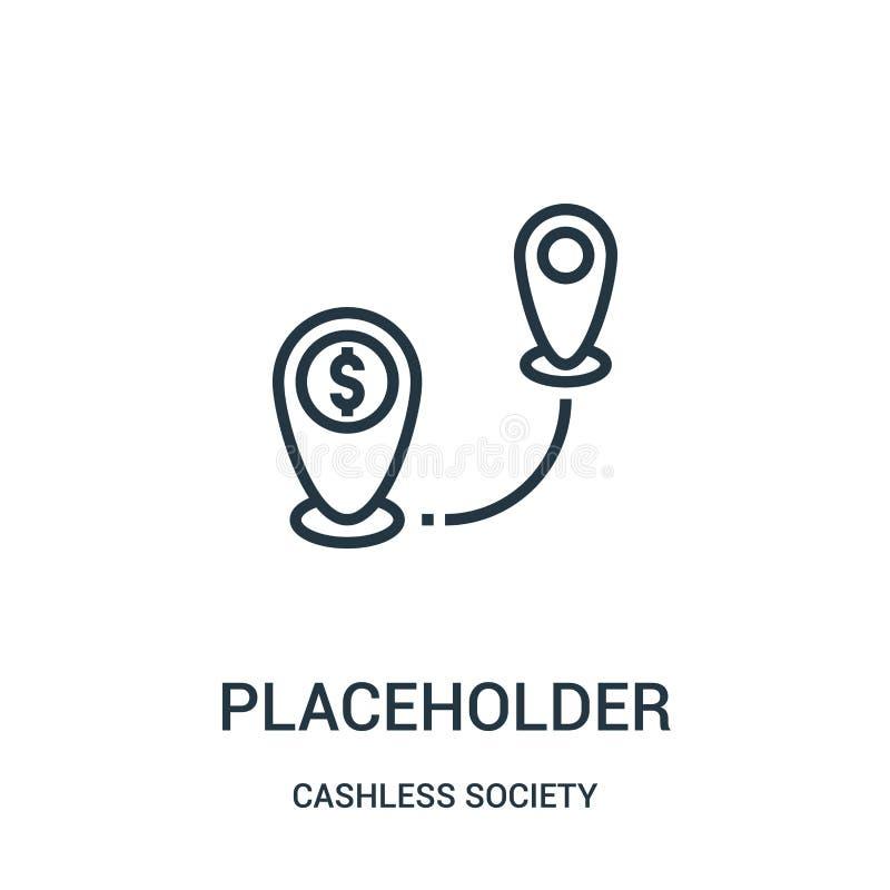vetor do ícone do placeholder da coleção cashless da sociedade Linha fina ilustração do vetor do ícone do esboço do placeholder ilustração royalty free