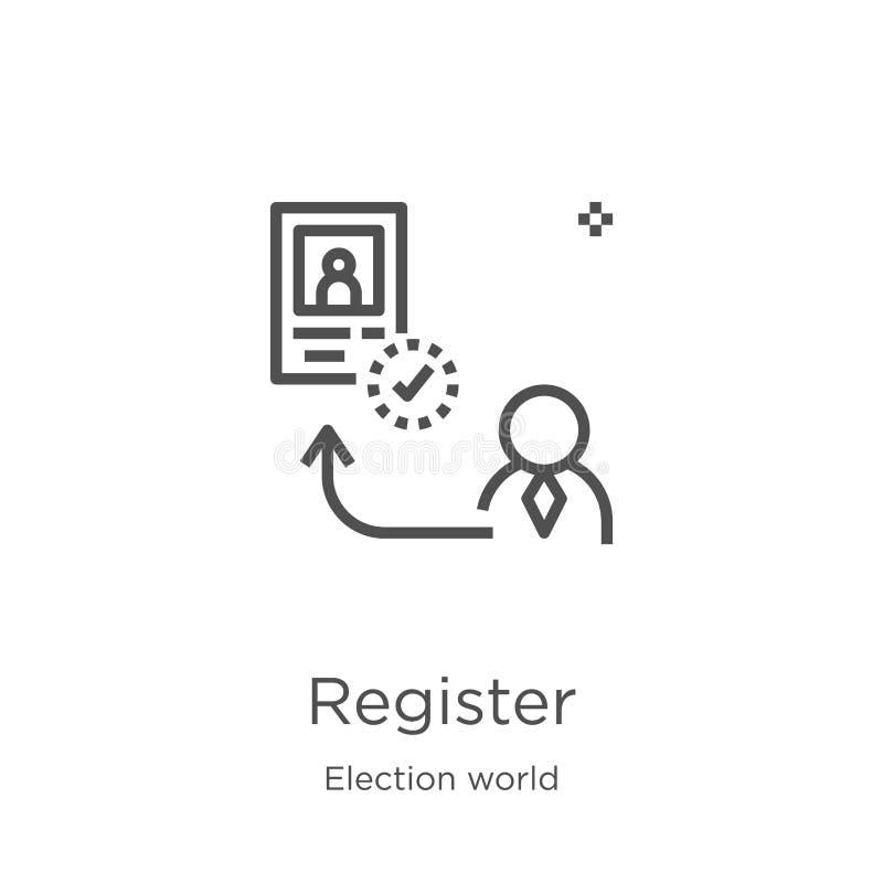 vetor do ícone do registro da coleção do mundo da eleição Linha fina ilustração do vetor do ícone do esboço do registro Esboço, l ilustração royalty free