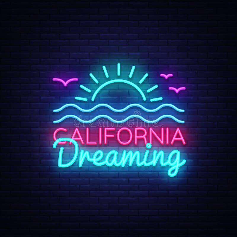 Vetor do sinal de néon de Califórnia Califórnia que sonha o sinal de néon do molde do projeto, bandeira clara do verão, quadro in ilustração royalty free