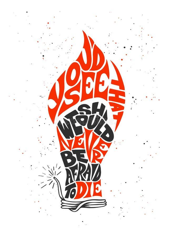 Vetor que rotula a frase que da ilustração você veria que isso nós devemos nunca estar receosos morrer para cartazes, cartão, t-s ilustração do vetor
