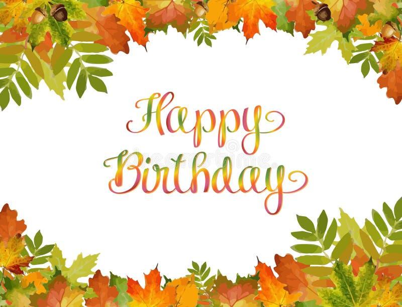 Vettore del fondo di autunno con il testo di buon compleanno stile di fogliame illustrazione di stock