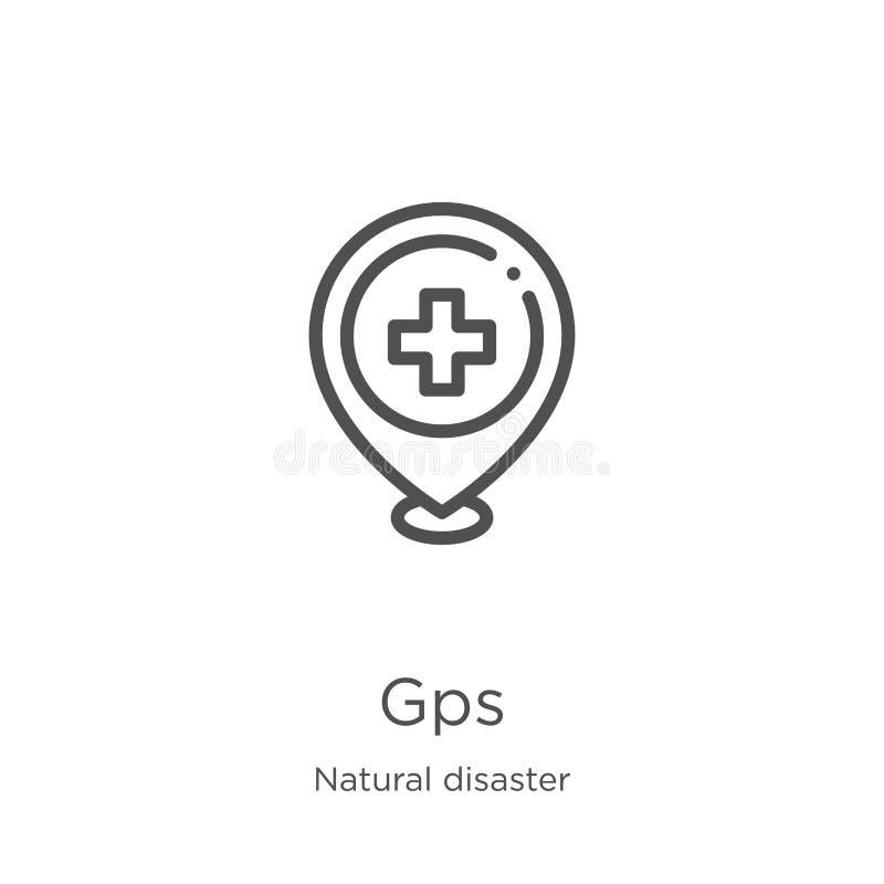vettore dell'icona dei gps dalla raccolta di disastro naturale Linea sottile illustrazione di vettore dell'icona del profilo dei  royalty illustrazione gratis