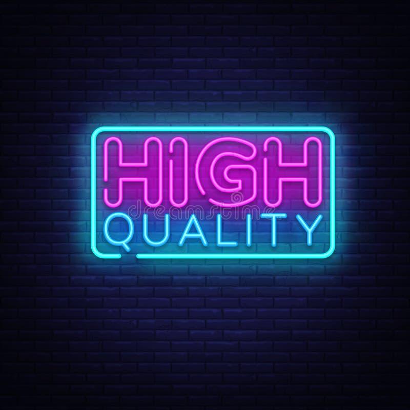 Vettore dell'insegna al neon di qualità di Higt Insegna al neon premio del modello di progettazione di qualità, insegna leggera,  royalty illustrazione gratis