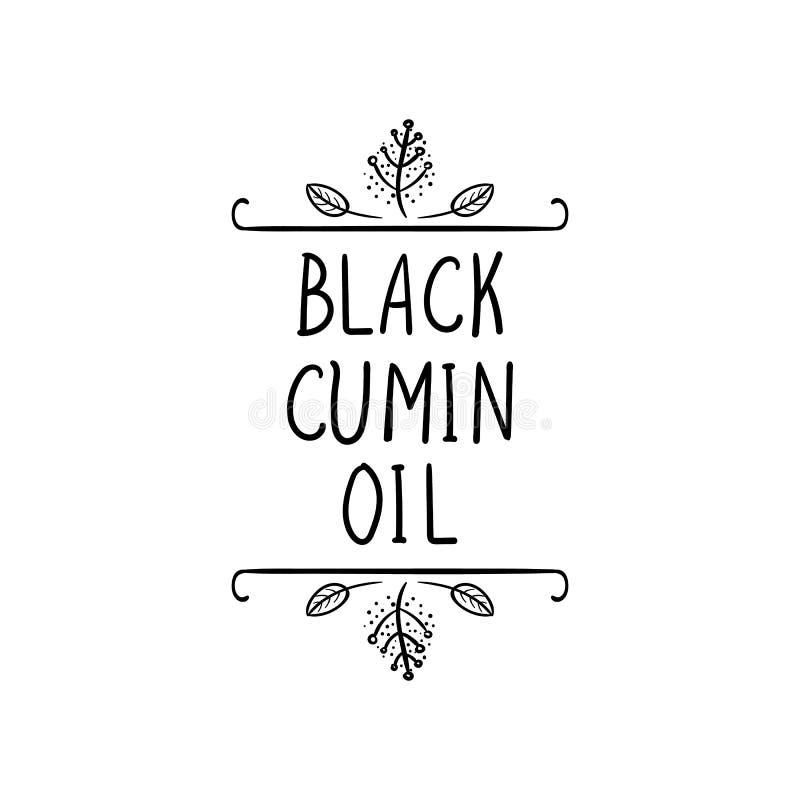 Vettore, icona nera dell'olio di cumino, struttura naturale, disegno nero di scarabocchio e parole, modello d'imballaggio dell'et illustrazione vettoriale