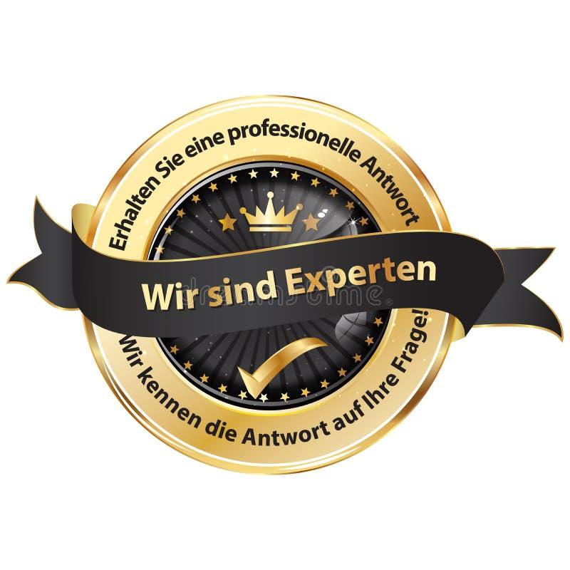 Vi är experter Få ett yrkesmässigt svar tyskt språk royaltyfri illustrationer