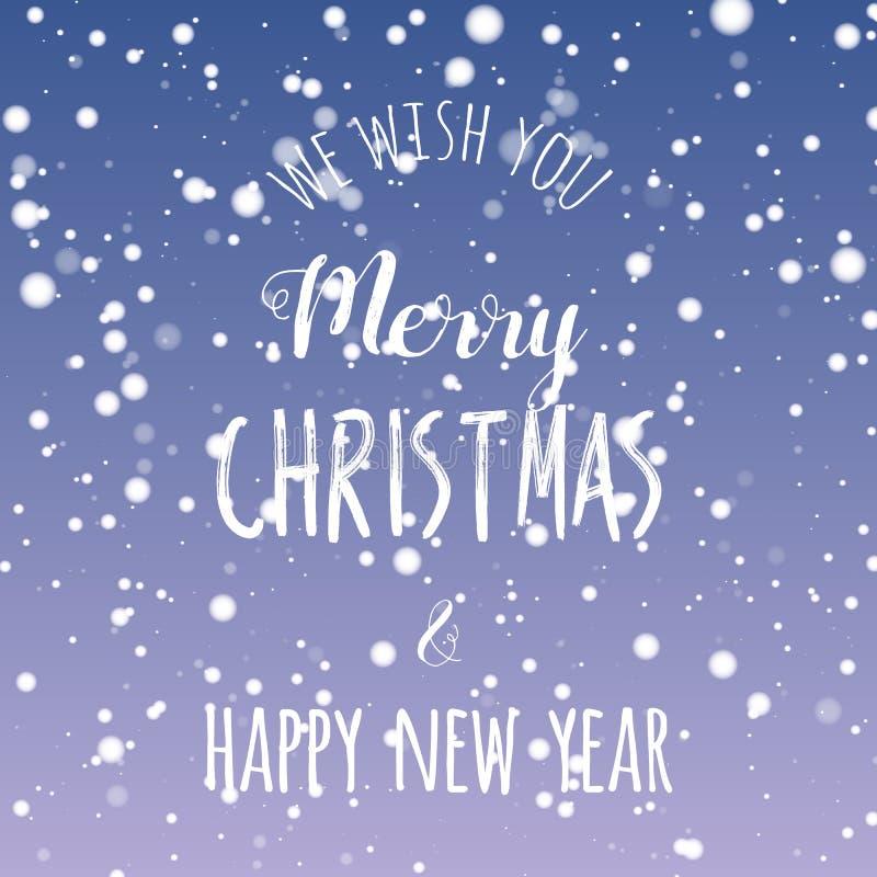 Vi auguriamo progettazione di iscrizione del buon anno e di Buon Natale Fondo sfocato della neve Illustrazione di vettore illustrazione vettoriale