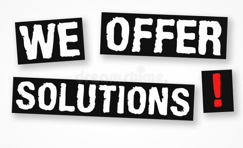 Vi erbjuder lösningar det motivational meddelandet royaltyfri illustrationer