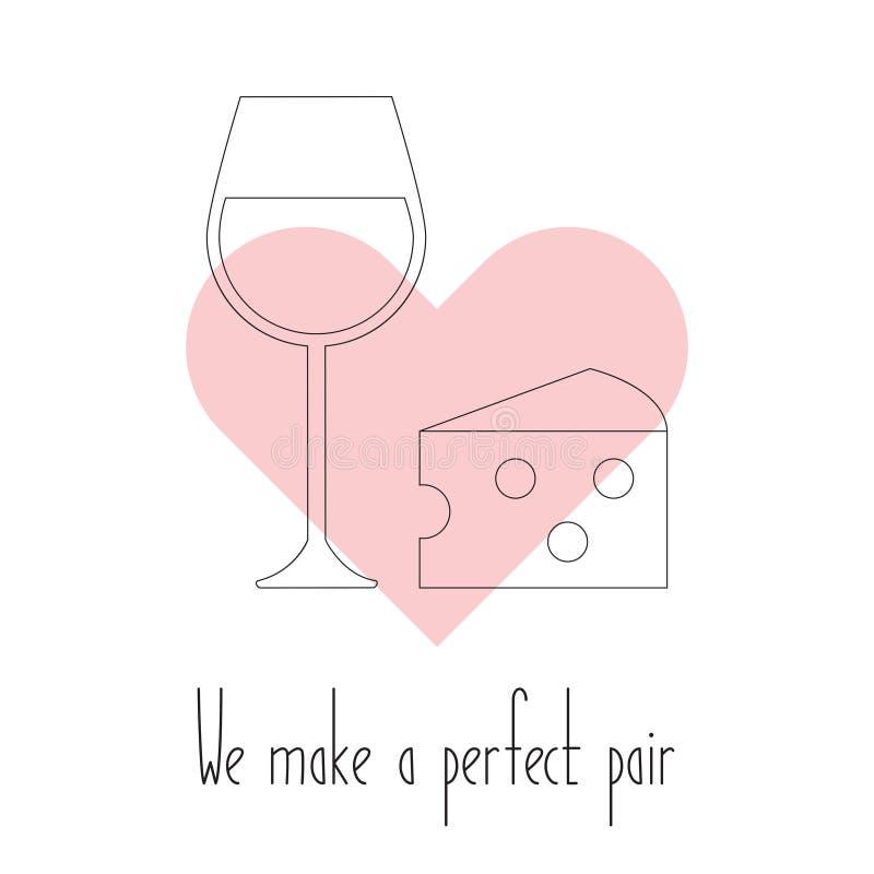 Vi gör ett perfekt par Vektorost och vin i hjärta stock illustrationer