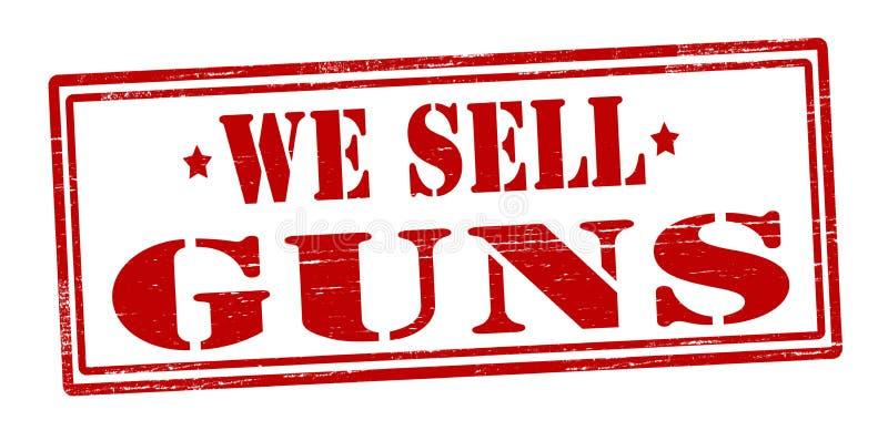 Vi säljer vapen vektor illustrationer