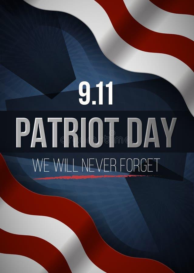 Vi ska glömma aldrig 9 dagbakgrund för 11 patriot, amerikanska flaggan gör randig bakgrund Patriotdag September 11, 2001 vektor illustrationer