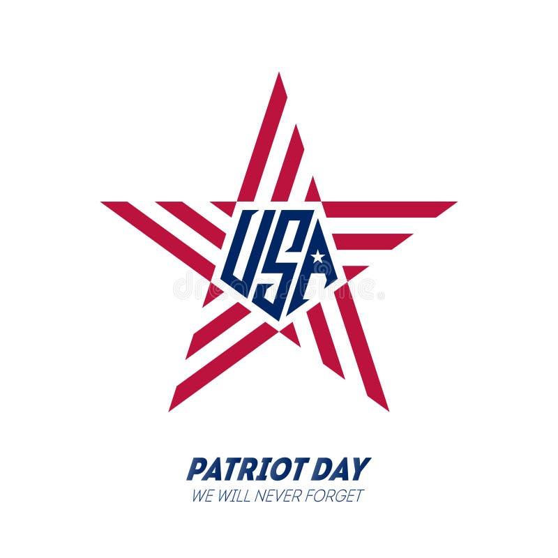 Vi ska gl?mma aldrig Patriotdag September 11, 2001 Affischmall med inskriften Illustration f?r patriotdag 9/11 patriot royaltyfri illustrationer