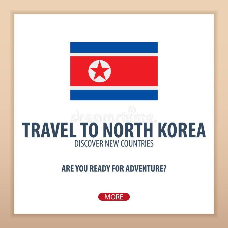 Viaje a Corea del Norte  Descubra y explore los nuevos países Viaje de la aventura stock de ilustración