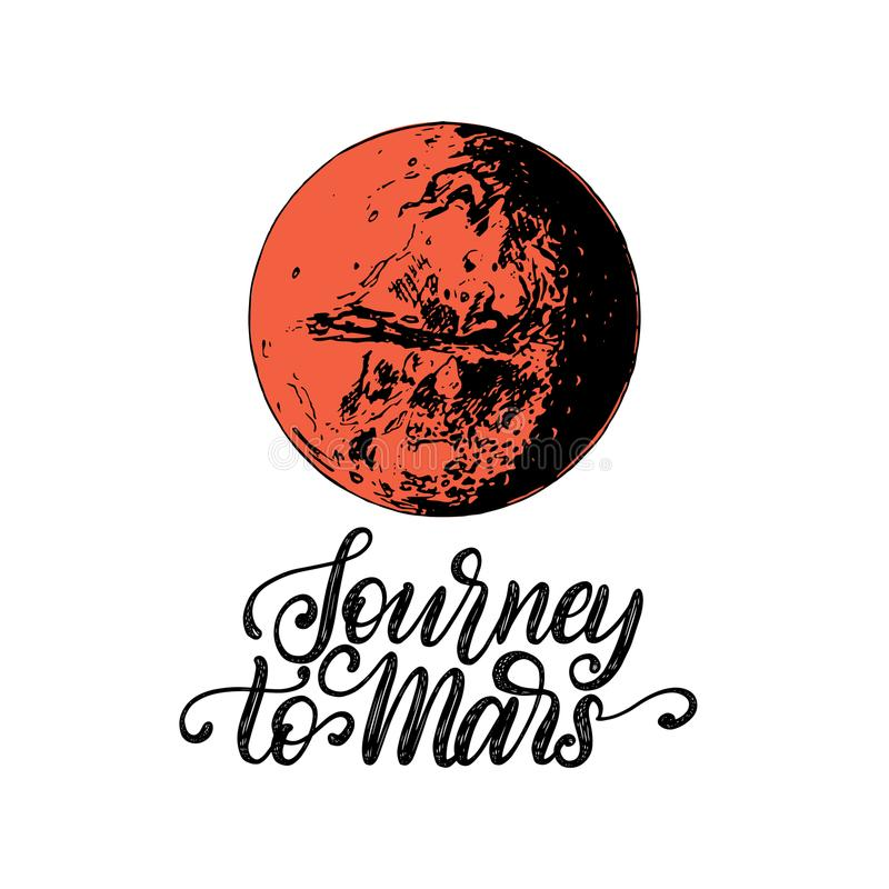 Viaje de la frase de las letras de la mano a Marte Ejemplo exhausto del vector del planeta de Marte Cartel, tarjeta inspirados et libre illustration