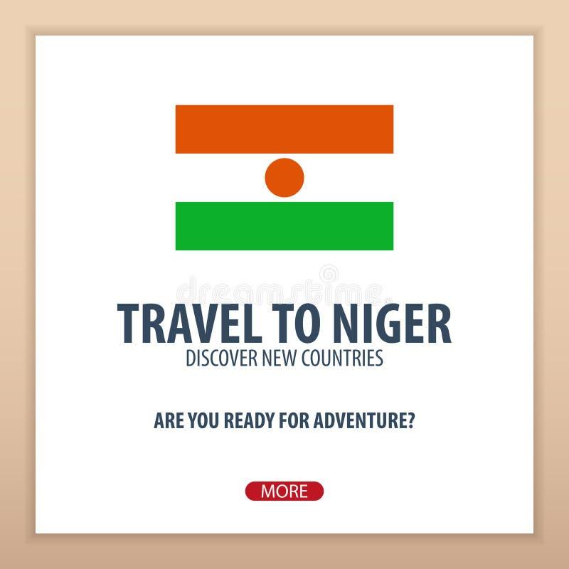 Viaje a Niger Descubra y explore los nuevos países Viaje de la aventura libre illustration